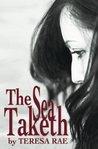 The Sea Taketh by Teresa Rae