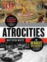 Atrocities: The 1...