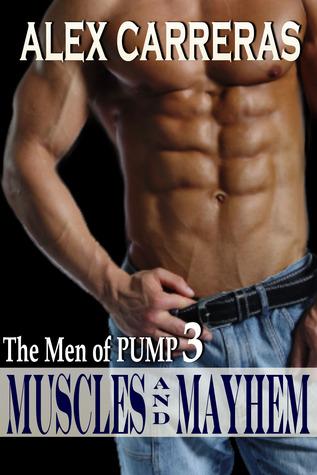 Muscles and Mayhem (Men of PUMP 3)