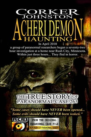 Acheri Demon Haunting: The True Story of Paranormal Case 263