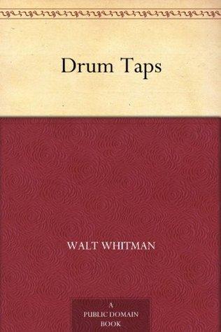 Drum Taps by Walt Whitman