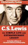 C.S. Lewis: His simple life and extraordinary legacy (Christianity Today Essentials Book 7)