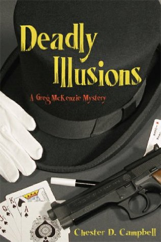 Deadly Illusions (Greg McKenzie Mysteries, Book 3)