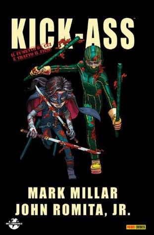 Kick-Ass Omnibus 1 [Collezione 100% Cult comics]
