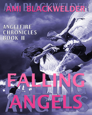 Falling Angels (AngelFire Chronicles, #2)