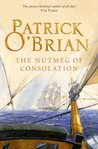 The Nutmeg of Consolation (Aubrey/Maturin Series, Book 14) (Aubrey & Maturin series)