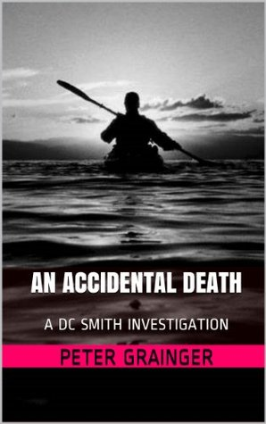 An Accidental Death (D.C. Smith #1)