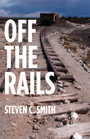 Off the Rails: Excerpts from My Life