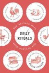 Book cover for Daily Rituals: How Artists Work
