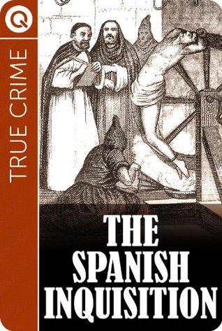 True Crime : The Spanish Inquisition