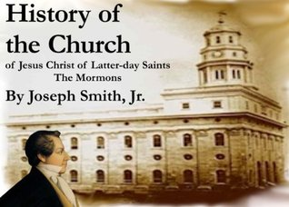 History of the Church - Joseph Smith, LDS, Mormon