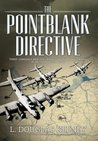 The Pointblank Directive: Three Generals and the Untold Story of the Daring Plan that Saved D-Day