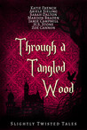 Through a Tangled...
