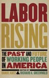 Labor Rising by Daniel  Katz