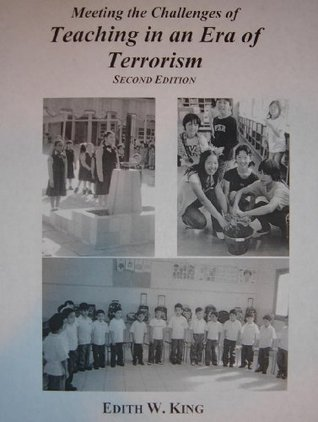 Meeting the Challenges of Teaching in an Era of Terrorism Second Edition