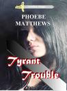 Tyrant Trouble (Mudflat #1)