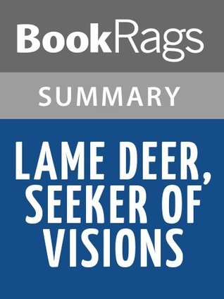 Lame Deer, Seeker of Visions by Richard Erdoes | Summary & Study Guide
