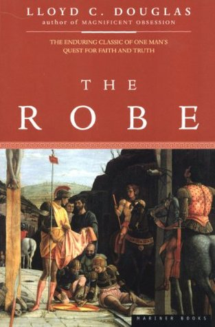 Ebook The Robe by Lloyd C. Douglas read!