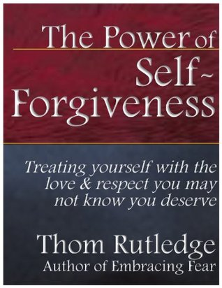 The Power of Self-Forgiveness