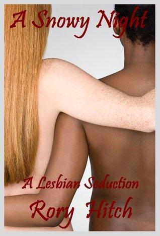 A Snowy Night - An Erotic Lesbian Seduction