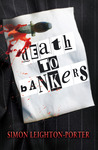 Death to Bankers