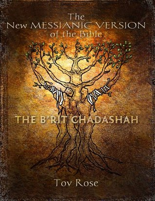 The New Messianic Version of the BIble - The New Testament