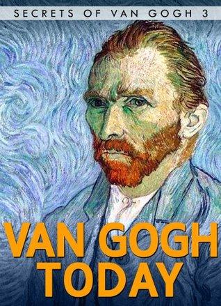 van-gogh-today-short-stories-secrets-of-van-gogh