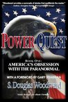 Power Quest - Book One: America's Obsession with the Paranormal