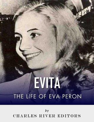 Evita: The Life of Eva Perón