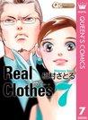 Real Clothes 7 (クイーンズコミックスDIGITAL) by 槇村 さとる
