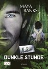 Dunkle Stunde by Maya Banks
