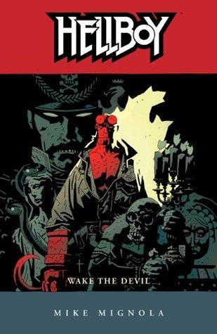 Hellboy Volume 2: Wake the Devil