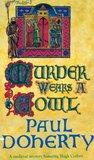 Murder Wears a Cowl (A Medieval Mystery Featuring Hugh Corbett)