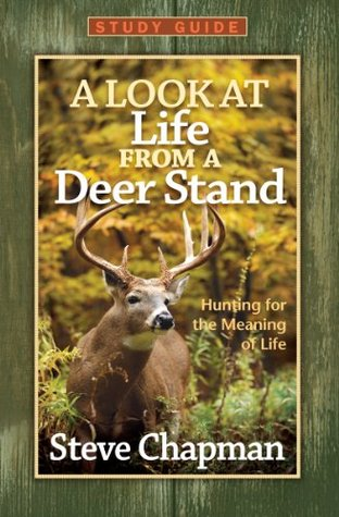 A Look at Life from a Deer Stand Study Guide