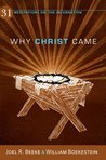Why Christ Came: ...