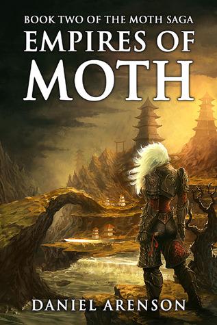 Empires of Moth (The Moth Saga #2)