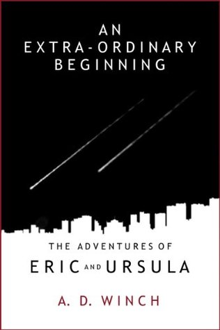 An Extra-Ordinary Beginning (The Adventures of Eric and Ursula)