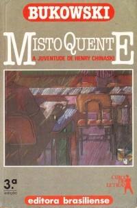 Misto Quente - A juventude de Henry Chinaski