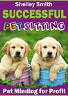 Successful Pet Sitting