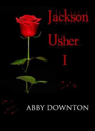 Jackson Usher Part 1 (A Vampire Romance)