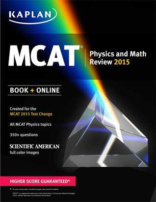 Kaplan MCAT Physics and Math Review: Created for MCAT 2015