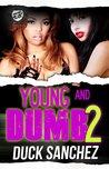 Young & Dumb 2