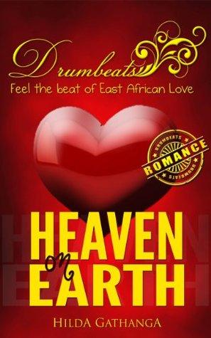 Heaven on Earth (Drumbeats Romance Book 1)