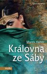 Královna ze Sáby by Marek Halter