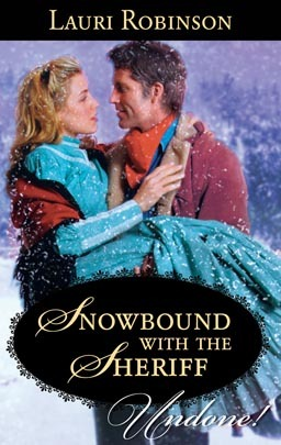 ➾ Snowbound with the Sheriff  Free ➵ Author Lauri Robinson – Sunkgirls.info