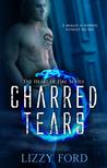 Charred Tears (Heart of Fire, #2)