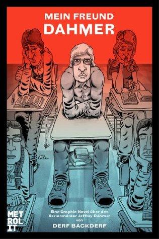 Mein Freund Dahmer: Graphic Novel