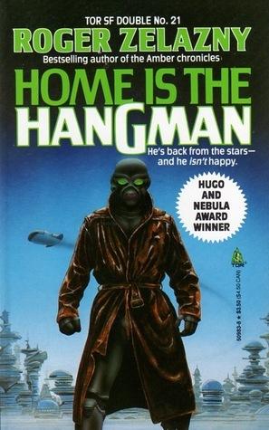 Home is the Hangman by Roger Zelazny