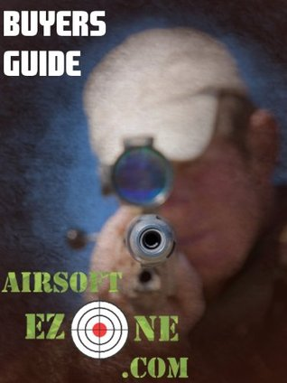 Airsoft Gear Buyers Guide