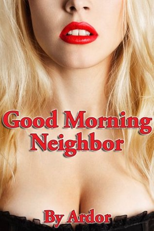 Cfnm Good Morning Neighbor By Ardor